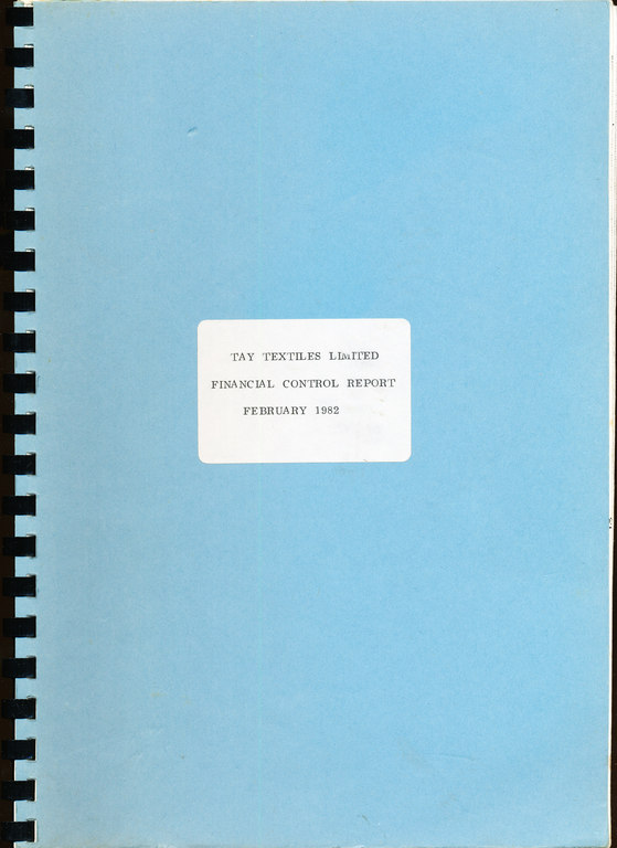 "Folder ""Tay Textiles Limited/Financial Control Report/February 1982"" DUNIH 2016.16.9"