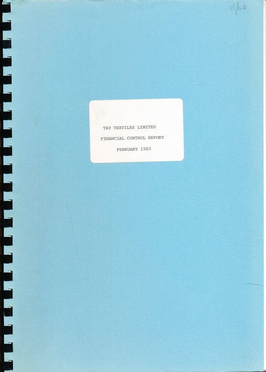 """Folder """"Tay Textiles Limited/Financial Control Report/Feburary 1983"""" DUNIH 2016.16.10"""