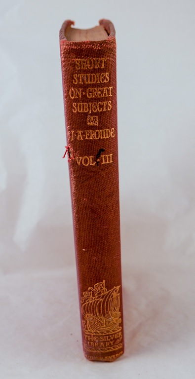 'Short Studies on Great Subjects, Vol III' - Book part of Discovery 1901-1904 library DUNIH 2018.24.11.3