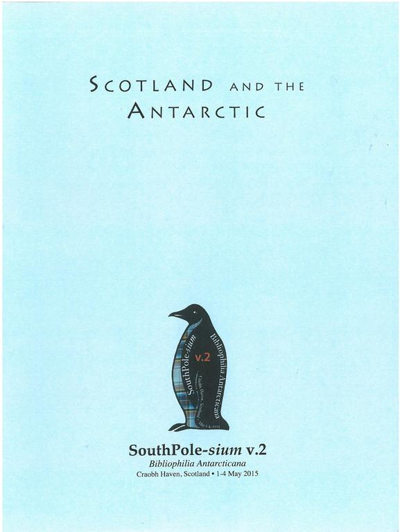 Booklet: Scotia and William Spiers Bruce\'s Scottish National Antartic Expedition. DUNIH 2018.32.3