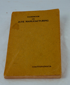 Image of Book, 'Handbook on Jute Manufacturing' by Chattopadhaya DUNIH 2018.12.2