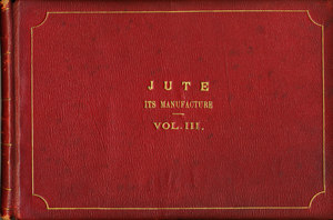 Image of Jute Its Manufacture (India) DUNIH 388.3