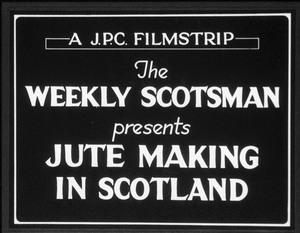 Image of 'Jute making in Scotland' 35mm film DUNIH 459