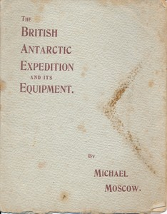 Image of The British Antarctic Expedition and its Equipment DUNIH 1.513